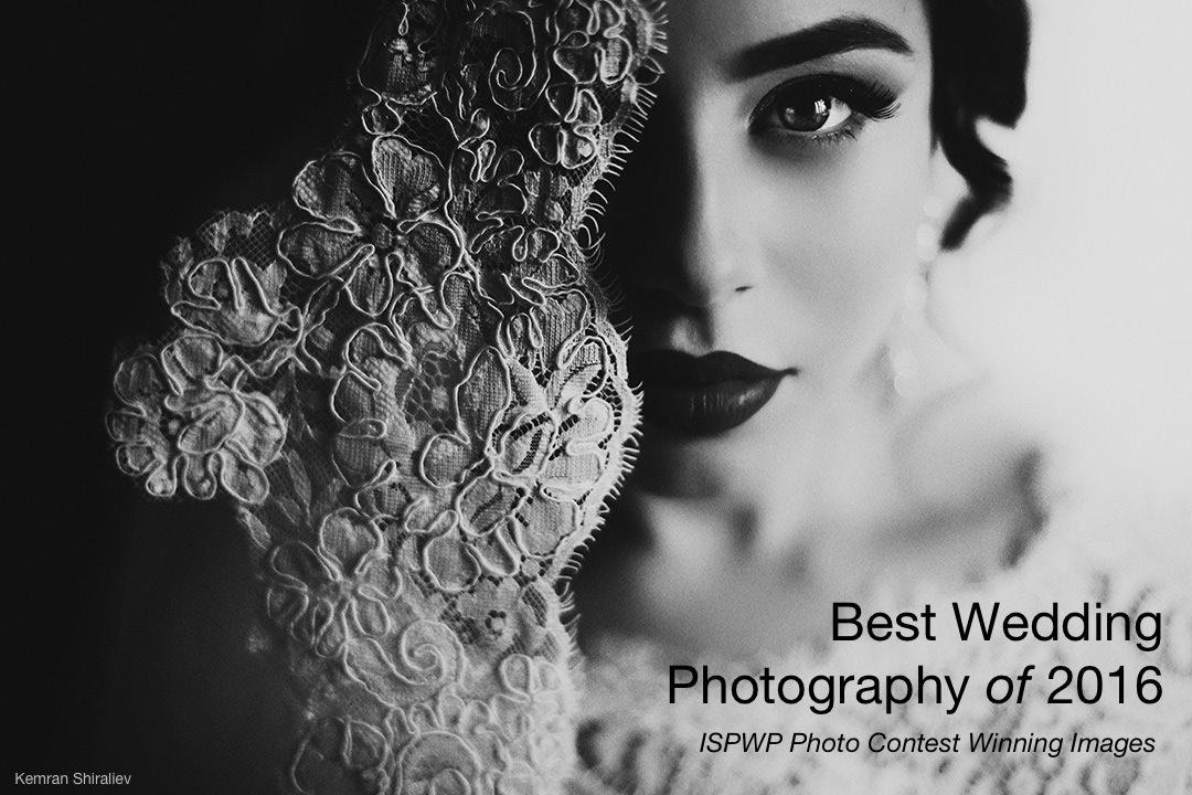 Best Wedding Photographers.Best Wedding Photography Of 2016 Ispwp 1st Place Contest Winning