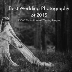 International Society of Wedding Photographers blog - Best Wedding Photography Of 2015 – ISPWP 1st Place Contest Winning Images