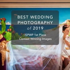 International Society of Wedding Photographers blog - Best Wedding Photography Of 2019 - ISPWP 1st Place Contest Winning Images